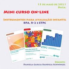 Mini Curso on-line - Instrumentos para Avaliação Infantil - BPA, R-2 e ETPC