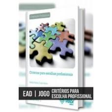 EAD - Jogo Critérios para Escolhas Profissionais
