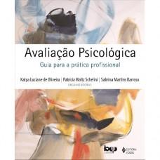 Avaliação psicológica - Guia para prática profissional