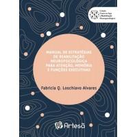 Manual de Estratégias de Reabilitação Neuropsicológica para Atenção