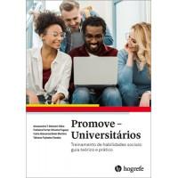 Promove - Universitários - Treinamento de habilidades sociais: guia teórico e prático