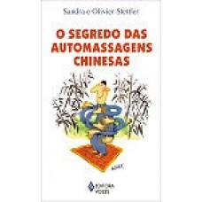 Segredo das Automassagens Chinesas (O)