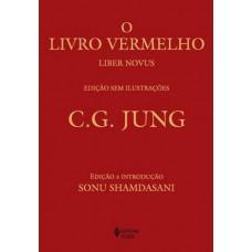 O Livro Vermelho - Liber Novus - Edição sem Ilustrações