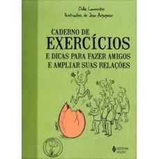 Caderno de Exercícios e Dicas para Fazer Amigos e Ampliar Suas Relações - Coleção Praticando O Bem-Estar