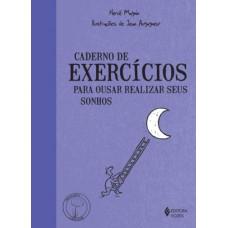 Caderno de Exercícios - para Ousar Realizar seus Sonhos