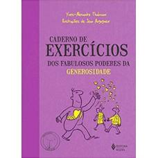 Caderno de Exercícios - Fabulosos Poderes da Generosidade