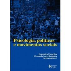 Psicologia, Politicas e Movimentos Sociais