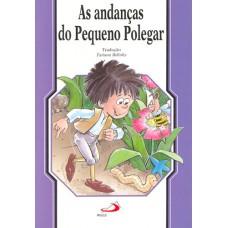 As Andanças do Pequeno Polegar (Coleção Clássicos Infantis)