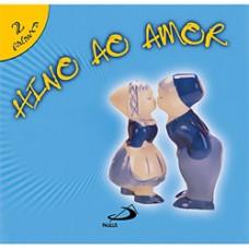 Hino Ao Amor (Série Palavra, Vol. 2)