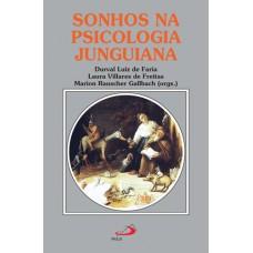 Sonhos na Psicologia Junguiana - Novas Perspectivas no Contexto Brasileiro
