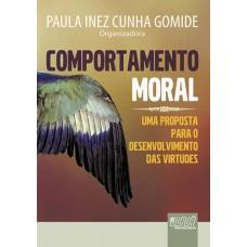 Comportamento Moral - Uma Proposta para o Desenvolvimento das Virtudes