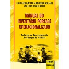 Manual do Inventário Portage Operacionalizado - Avaliação do Desenvolvimento de Crianças de 0-6 Anos