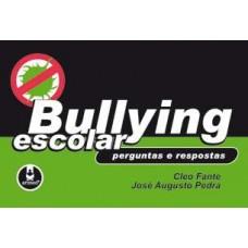 Bullying Escolar: Perguntas e Respostas