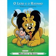 Turma da Mônica Fábulas Ilustradas - O Leão e o Ratinho