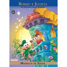 Turma da Mônica - Clássicos para Sempre - Romeu e Julieta