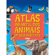 Atlas infantil dos animais em seus habitantes