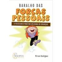 Baralho das forças pessoais - a psicologia positiva aplicada às crianças