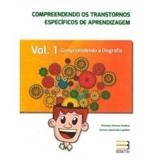 Compreendendo os Transtornos específicos de aprendizagem - Compreendendo a disgrafia