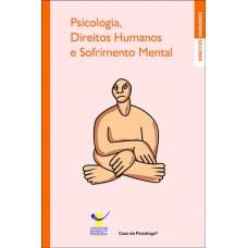 Psicologia, Direitos Humanos e Sofrimento Mental