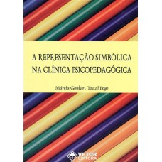 A Representação Simbólica na Clínica Psicopedagógica