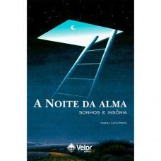 A Noite da Alma: Sonhos e Insônia