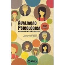 Avaliação Psicológica Direcionada à Populações Específicas - Técnicas, Métodos e Estratégias
