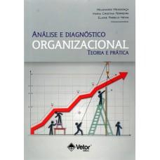 Análise e Diagnóstico Organizacional Teoria e Prática