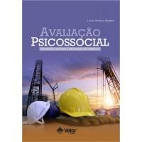 Avaliação Psicossocial - Psicologia Aplicada à Segurança no Trabalho