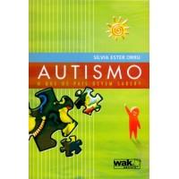 Autismo : O Que os Pais Devem Saber?
