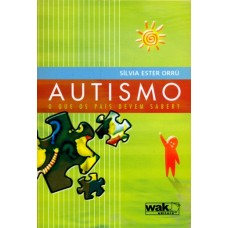 Autismo: O Que os Pais Devem Saber?
