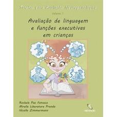 TAN-1 - Tarefas para Avaliação Neuropsicológica (1) : Avaliação de linguagem e funções executivas em crianças