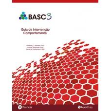 BASC 3 - Guia de intervenção comportamental