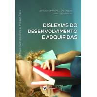 Dislexias do Desenvolvimento e adquiridas (Neuropsicologia na Prática Clínica)