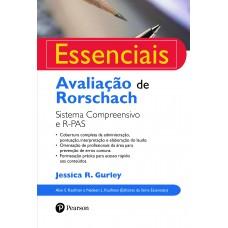 Avaliação de Rorschach : Sistema Compreensivo e R-PAS - Série Essenciais