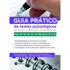 Guia prático de testes psicológicos : Aplicação, correção e interpretação