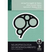 Neuropsicologia do Desenvolvimento: Inf. e Ad