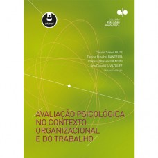 Avaliação Psicológica no Contexto Organizacional e do Trabalho