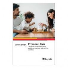 Promove - Pais - Treinamento de habilidades sociais educativas : guia teórico e prático