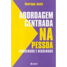 Abordagem Centrada na Pessoa - Consensos e Dissensos