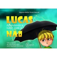 Lucas, aprendendo a lidar com o não - Uma proposta de intervenção para autorregulação emocional