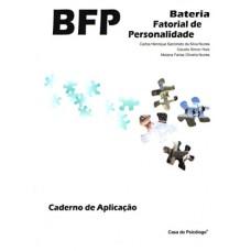 BFP - Bateria Fatorial de Personalidade - Caderno de Aplicação Reutilizável