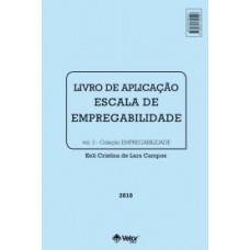 Escala de Empregabilidade - Livro de Aplicação Descartável Vol. 3
