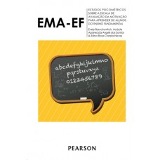 EMA-EF - Escala de Avaliação da Motivação para Aprender de Alunos do Ensino Fundamental - Manual Estudos Psicométricos