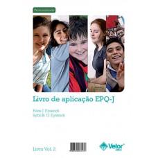 EPQ-J - Questionário de Personalidade para Crianças e Adolescentes - Livro de Aplicação Vol. 2