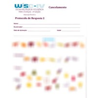 WISC IV - Escala Wechsler de Inteligência para Crianças - Protocolo de Resposta 2 - Cancelamento