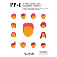 IFP II - Inventário Fatorial de Personalidade - Caderno de Aplicação