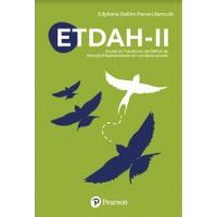 ETDAH-II – Escala de Deficit de Atenção/Hiperatividade em contexto escolar