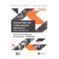 IHS2 - Inventário de Habilidades Sociais - Bloco de Apuração Feminino - 39 a 59 anos