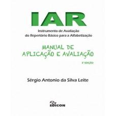 IAR - Instrumento de Avaliação do Repertório Básico de Alfabetização - Manual 3a Edição