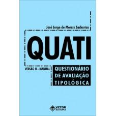 Quati - Questionário e Avaliação Tipológica - Livro de Instruções Vol. 1